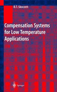 Compensation Systems for Low Temperature Applications