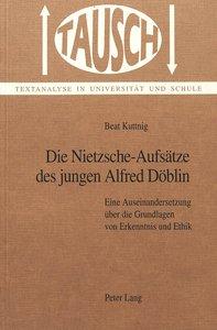Die Nietzsche-Aufsätze des jungen Alfred Döblin