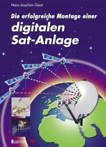 Die erfolgreiche Montage einer digitalen Sat-Anlage