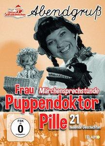 Frau Puppendoktor Pille:Märchensprechstunde