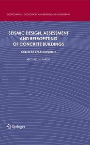 Seismic Design, Assessment and Retrofitting of Concrete Building