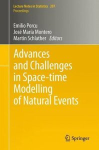 Advances and Challenges in Space-time Modelling of Natural Event