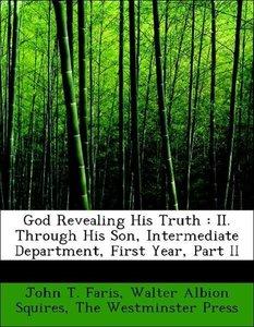 God Revealing His Truth : II. Through His Son, Intermediate Depa