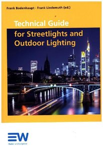 Technical Guide for Streetlights and Outdoor Lighting