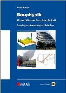 Bauphysik - Klima, Wärme, Feuchte, Schall