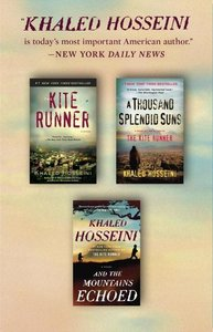The Kite Runner / A Thousand Splendid Suns / And the Mountains E