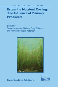 Estuarine Nutrient Cycling: The Influence of Primary Producers