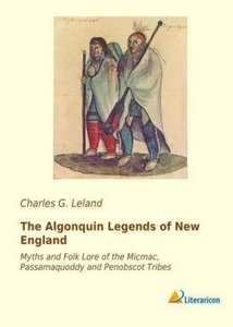 The Algonquin Legends of New England