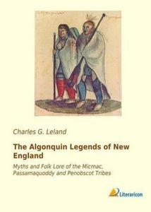 The Algonquin Legends of New England