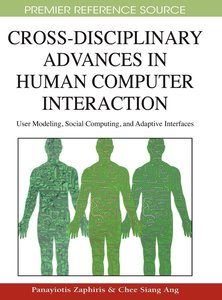 Cross-Disciplinary Advances in Human Computer Interaction: User