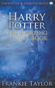 Harry Potter - The Amazing Quiz Book