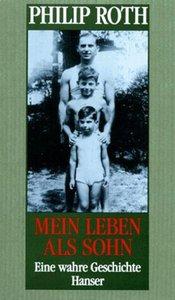 Roth, P: Mein Leben als Sohn