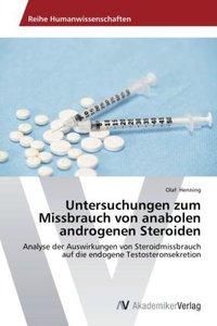 Untersuchungen zum Missbrauch von anabolen androgenen Steroiden