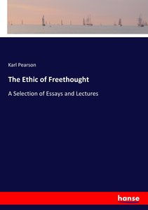 The Ethic of Freethought