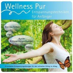 Entspannungstechniken für Anfänger, Wellness Pur