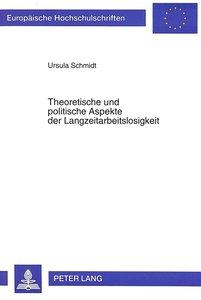 Theoretische und politische Aspekte der Langzeitarbeitslosigkeit