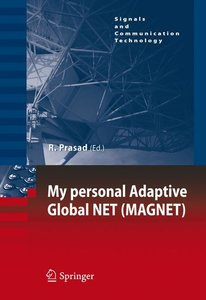 My personal Adaptive Global NET (MAGNET)