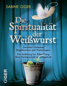 Die Spiritualität der Weisswurst