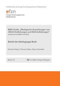 """BMU-Studie """"Ökologische Auswirkungen von 380-kV-Erdleitungen und"""