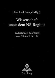 Wissenschaft Unter Dem NS-Regime: Redaktionell Bearbeitet Von Gu