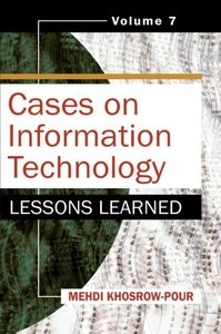 Cases on Information Technology: Lessons Learned