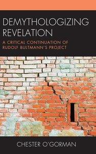 Demythologizing Revelation: A Critical Continuation of Rudolf Bu