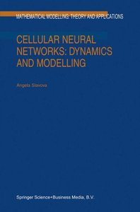 Cellular Neural Networks: Dynamics and Modelling