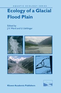 Ecology of a Glacial Flood Plain