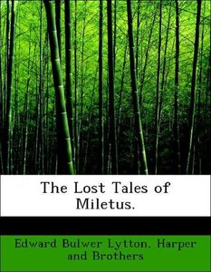 The Lost Tales of Miletus.