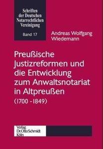 Preußische Justizreformen und die Entwicklung zum Anwaltsnotaria