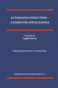 Automated Deduction - A Basis for Applications Volume I Foundati