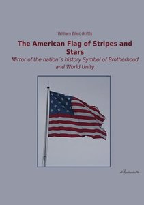 The American Flag of Stripes and Stars