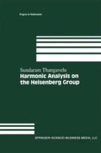 Harmonic Analysis on the Heisenberg Group