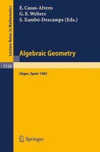 Algebraic Geometry, Sitges (Barcelona) 1983