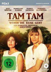 Tam Tam oder Wohin die Reise geht