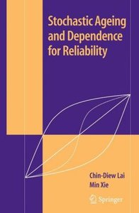 Stochastic Ageing and Dependence for Reliability