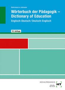 Wörterbuch der Pädagogik / Dictionary of Education. Englisch-Deu