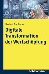 Digitale Transformation der Wertschöpfung