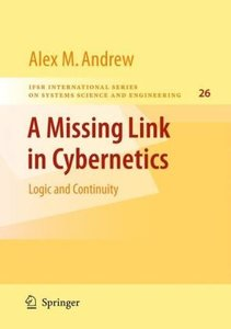 A Missing Link in Cybernetics