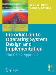 Introduction to Operating System Design and Implementation