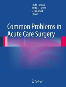 Common Problems in Acute Care Surgery
