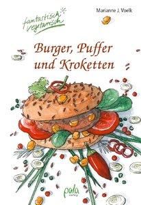 Burger, Puffer und Kroketten