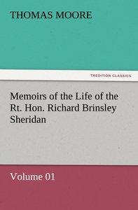 Memoirs of the Life of the Rt. Hon. Richard Brinsley Sheridan -