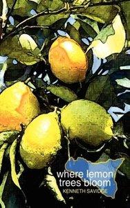Where Lemon Trees Bloom