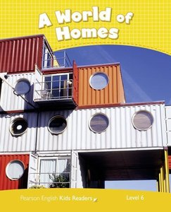 Penguin Kids 6 A World of Homes Reader CLIL AmE