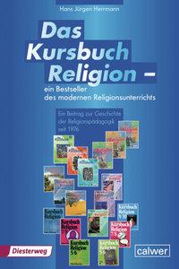 Das Kursbuch Religion 1 - Ein Bestseller des modernen Religionsu
