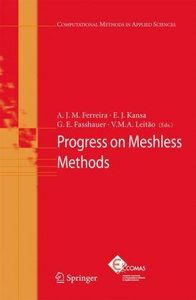 Progress on Meshless Methods