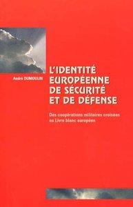 L'identité européenne de sécurité et de défense