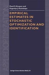 Empirical Estimates in Stochastic Optimization and Identificatio