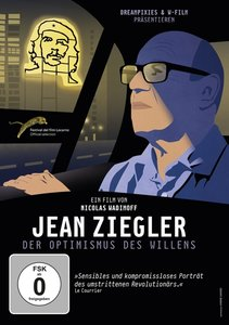 Jean Ziegler - Der Optimismus des Willens